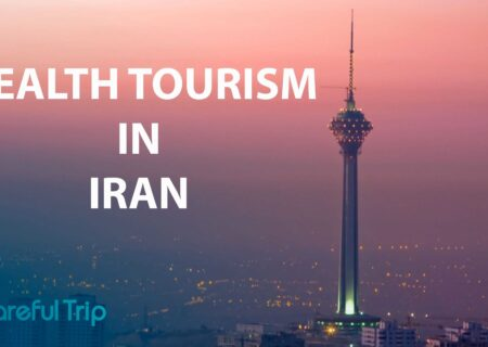 Carefultrip, The best Health Tourism In Iran